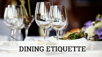 Dining Etiquette for Business & Pleasure