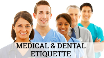 Medical and Dental Etiquette