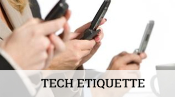 Tech Etiquette | Professional Courtesy, LLC